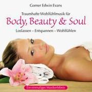 Cover-Bild zu Evans, Gomer Edwin (Komponist): Body, Beauty & Soul