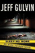 Cover-Bild zu Gulvin, Jeff: Sleep No More (eBook)