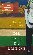 Cover-Bild zu Schubert, Helga: Die Welt da drinnen (eBook)