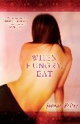 Cover-Bild zu Fedler, Joanne: When Hungry, Eat (eBook)