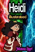 Cover-Bild zu Spyri, Johanna: Heidi illustrated (eBook)