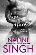 Cover-Bild zu Singh, Nalini: Love Hard (eBook)