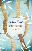 Cover-Bild zu Singh, Nalini: Cherish Love (eBook)