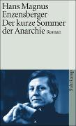 Cover-Bild zu Enzensberger, Hans Magnus: Der kurze Sommer der Anarchie