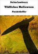 Cover-Bild zu Lamboury, Stefan: Tödliches Halloween (eBook)