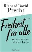 Cover-Bild zu Precht, Richard David: Freiheit für alle (eBook)