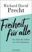 Cover-Bild zu Precht, Richard David: Freiheit für alle