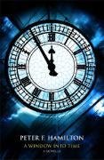 Cover-Bild zu Hamilton, Peter F.: A Window Into Time (eBook)