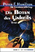 Cover-Bild zu Hamilton, Peter F.: Die Boten des Unheils (eBook)