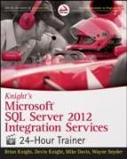 Cover-Bild zu Knight's Microsoft SQL Server 2012 Integration Services 24-Hour Trainer von Knight, Brian