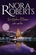 Cover-Bild zu Roberts, Nora: Wo Weihnachtsträume wahr werden
