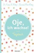 Cover-Bild zu Plooij, Frans X.: Oje, ich wachse! - Tagebuch