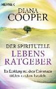 Cover-Bild zu Der spirituelle Lebens-Ratgeber von Cooper, Diana