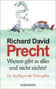 Cover-Bild zu Precht, Richard David: Warum gibt es alles und nicht nichts?