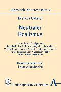 Cover-Bild zu Gabriel, Markus: Neutraler Realismus (eBook)