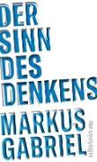 Cover-Bild zu Gabriel, Markus: Der Sinn des Denkens (eBook)