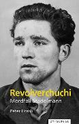 Cover-Bild zu Hossli, Peter: Revolverchuchi (eBook)
