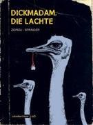 Cover-Bild zu Zidrou: Dickmadam, die lachte