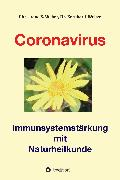Cover-Bild zu Weber, Bernhard: Coronavirus - Immunsystemstärkung (eBook)