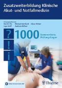 Cover-Bild zu Pin, Martin (Hrsg.): Zusatzweiterbildung Klinische Akut- und Notfallmedizin - 1000 Fragen
