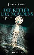 Cover-Bild zu Aitcheson, James: Die Ritter des Nordens (eBook)