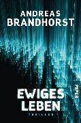 Cover-Bild zu Brandhorst, Andreas: Ewiges Leben (eBook)