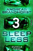 Cover-Bild zu Brandhorst, Andreas: Sleepless - Dunkle Risse (eBook)