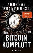 Cover-Bild zu Brandhorst, Andreas: Das Bitcoin-Komplott (eBook)