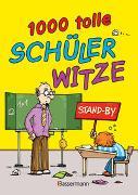 Cover-Bild zu Grasberger, Ulrich (Hrsg.): 1.000 tolle Schülerwitze