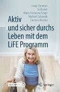 Cover-Bild zu Clemson, Lindy: Aktiv und sicher durchs Leben mit dem LiFE Programm