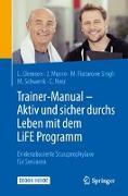 Cover-Bild zu Clemson, Lindy: Trainer-Manual - Aktiv und sicher durchs Leben mit dem LiFE Programm