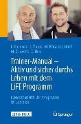 Cover-Bild zu Clemson, Lindy: Trainer-Manual - Aktiv und sicher durchs Leben mit dem LiFE Programm (eBook)