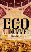Cover-Bild zu Eco, Umberto: Nullnummer (eBook)