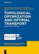 Cover-Bild zu Bergounioux, Maïtine (Hrsg.): Topological Optimization and Optimal Transport (eBook)