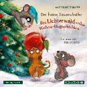 Cover-Bild zu Bohlmann, Sabine: Der kleine Siebenschläfer: Der kleine Siebenschläfer: Ein Lichterwald voller Weihnachtsgeschichten (Audio Download)