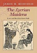 Cover-Bild zu Redfield, James M.: The Locrian Maidens