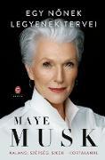 Cover-Bild zu Musk, Maye: Egy nonek legyenek tervei (eBook)