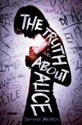 Cover-Bild zu The Truth about Alice von Mathieu, Jennifer
