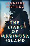 Cover-Bild zu The Liars of Mariposa Island von Mathieu, Jennifer