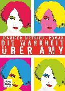 Cover-Bild zu Die Wahrheit über Amy (eBook) von Mathieu, Jennifer