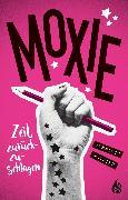 Cover-Bild zu Moxie. Zeit, zurückzuschlagen (eBook) von Mathieu, Jennifer