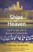 Cover-Bild zu Somerville, Christopher: Ships Of Heaven (eBook)