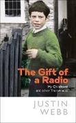 Cover-Bild zu Webb, Justin: The Gift of a Radio (eBook)