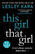 Cover-Bild zu Kara, Lesley: This Girl, That Girl (eBook)