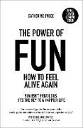 Cover-Bild zu Price, Catherine: The Power of Fun (eBook)