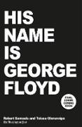 Cover-Bild zu Samuels, Robert: His Name Is George Floyd (eBook)