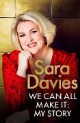 Cover-Bild zu Davies, Sara: We Can All Make It (eBook)