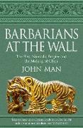 Cover-Bild zu Man, John: Barbarians at the Wall (eBook)