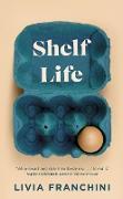 Cover-Bild zu Franchini, Livia: Shelf Life (eBook)