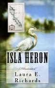 Cover-Bild zu Richards, Laura E.: Isla Heron (eBook)